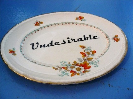 Undesireable