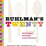 Read Five Reasons to Love Ruhlman&#8217;s Twenty